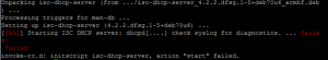 This error is expected since our DHCP configuration has not been setup.
