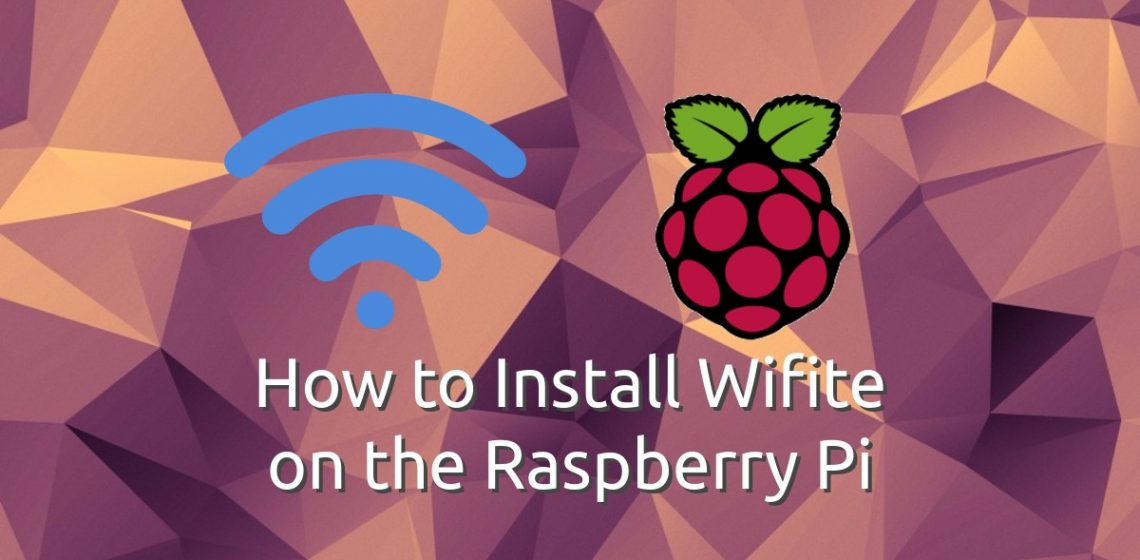 How to Install Wifite on the Raspberry Pi – Kamil's Lab