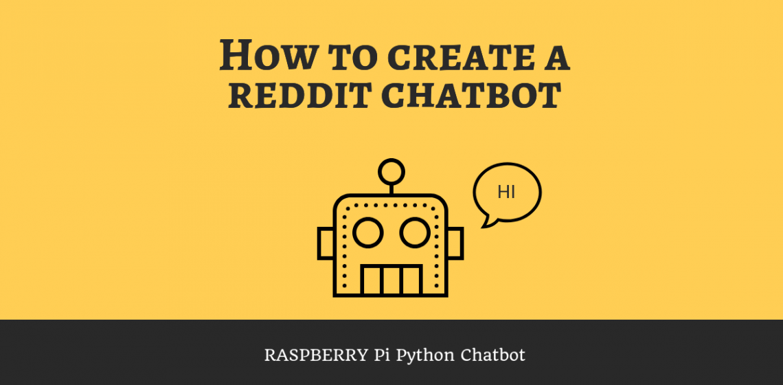 How to Create a Simple Python Chatbot on the Raspberry Pi – Kamil's Lab